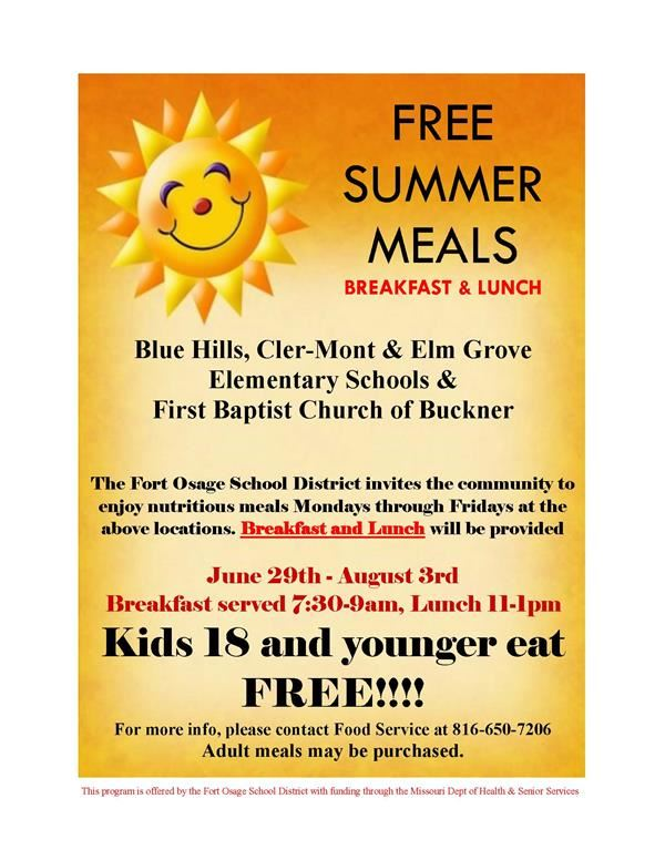 Free meals this summer at various Fort Osage locations.  Call 8166507019 for details