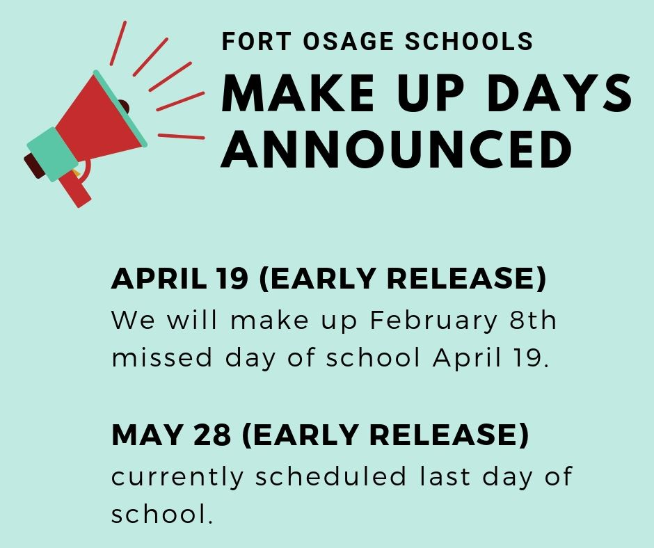 School will be in session April 19 and May 28 due to missed days of school
