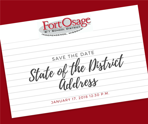 State of the District address takes place January 17, 2018.  For details ssmith@fortosage.net